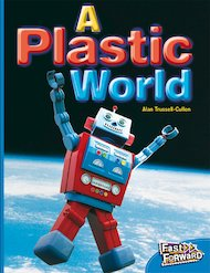 A Plastic World (Non-fiction) Level 11