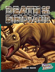 Death of the Dinosaur (Non-fiction) Level 13