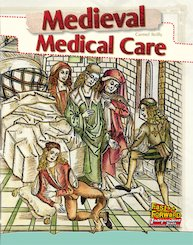 Medieval Medical Care (Non-fiction) Level 18