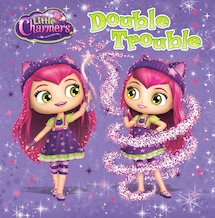 Little Charmers: Double Trouble