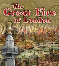 Important Events in History: The Great Fire of London