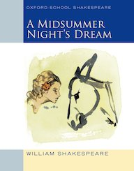 Oxford School Shakespeare: A Midsummer Night's Dream