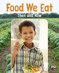 PM Emerald: Food We Eat: Then and Now (PM Guided Reading Non-fiction) Level 26 (6 books)