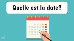 Quelle est la date? - slideshow