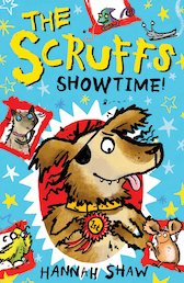 The Scruffs: Showtime!