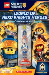 World of NEXO Knights™ Heroes Official Guide