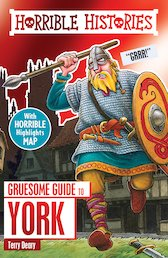 Gruesome Guide to York (New Edition)