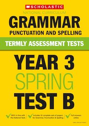 Year 3 Grammar, Punctuation and Spelling Test B x 10