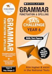 SATs Challenge: Grammar, Punctuation and Spelling Skills Test Papers (Year 6) x 10