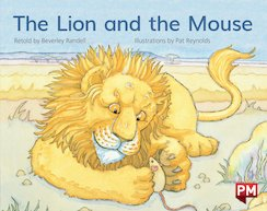 PM Blue: The Lion and the Mouse (PM Storybooks) Level 11