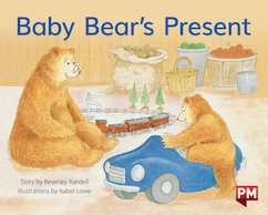 PM Blue: Baby Bear's present (PM Storybooks) Level 10 x 6