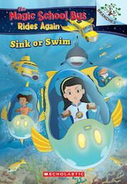 The Magic School Bus Rides Again: Sink or Swim
