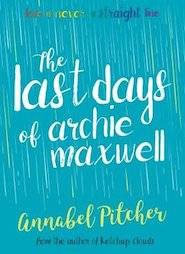 Barrington Stoke Teen: The Last Days of Archie Maxwell