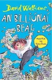 An Billiunaí Beag (Billionaire Boy in Irish)