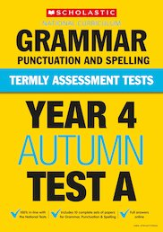 Termly Assessment Tests: Year 4 Grammar, Punctuation and Spelling Tests A, B and C x 30
