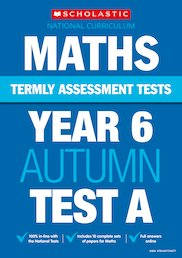Termly Assessment Tests: Year 6 Maths Tests A, B and C x 30