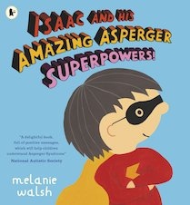 Issac and His Amazing Asperger Superpowers!