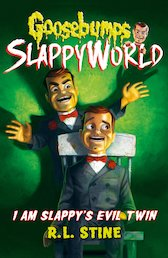I Am Slappy's Evil Twin