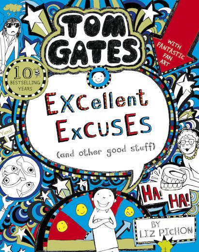 Tom Gates: Excellent Excuses (And Other Good Stuff) (NE)