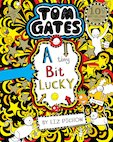 Tom Gates: A Tiny Bit Lucky (PB) (NE)