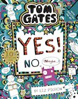 Tom Gates: Tom Gates:Yes! No. (Maybe...) (PB) (NE)
