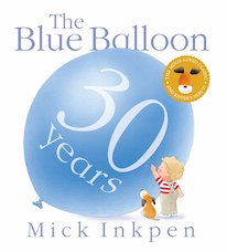 Kipper: The Blue Balloon (30th Anniversary Edition)
