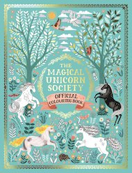 Magical Unicorn Society Official Colouring Book