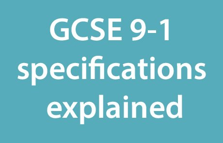 View our guide to the changes to the GCSE specifications