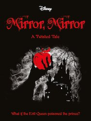Snow White - Mirror, Mirror