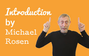 Introduction by Michael Rosen