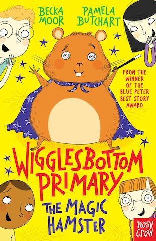 Wigglesbottom Primary: The Magic Hamster