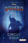 Disney Dumbo: Circus of Dreams Movie Novel