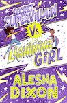 Secret Supervillain vs Lightning Girl