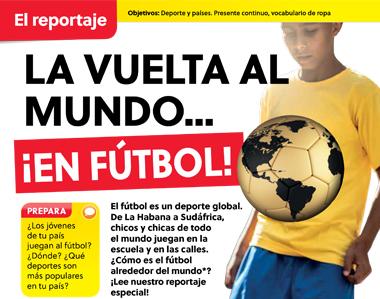 La vuelta al mundo... ¡en fútbol!