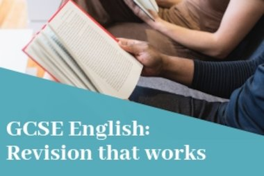 How to revise for your English Literature GCSE exam - revision tips that work