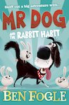 Mr Dog and the Rabbit Habit