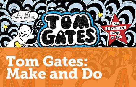 Tom Gates: Mega Make and Do