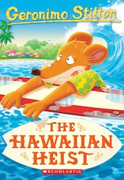Geronimo Stilton: The Hawaiian Heist