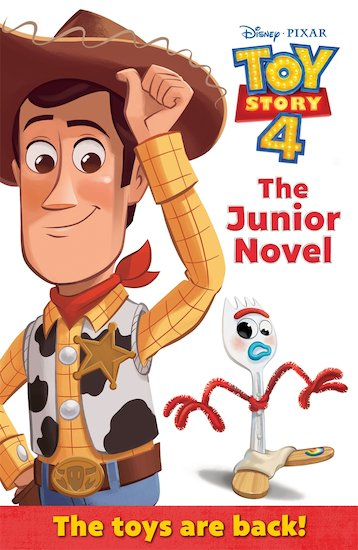 Disney Pixar: Toy Story 4 - The Junior Novel