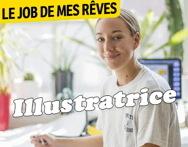 Le job de mes rêves : illustratrice