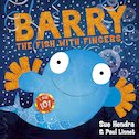 Barry the Fish with Fingers (10th Anniversary Edition)