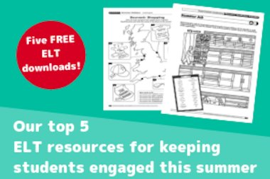 Top 5 ELT Resources For Summer Blog