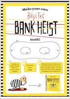 Baby's First Bank Heist - Make your own mask