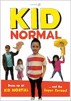 Kid Normal and the Rogue Heroes - Dress up as Kid Normal