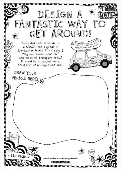 Tom Gates Spectacular School Trip (really...) activity sheet - design a fantastic way to get around