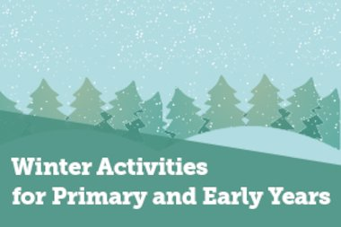 Winter Activities for Primary and Early Years