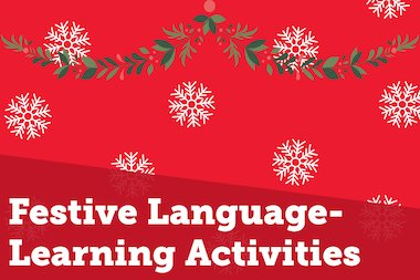 Festive Language-Learning Activities