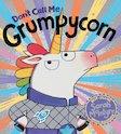 Don't Call Me Grumpycorn