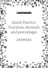 Quick practice answers – Fractions, decimals and percentages pack