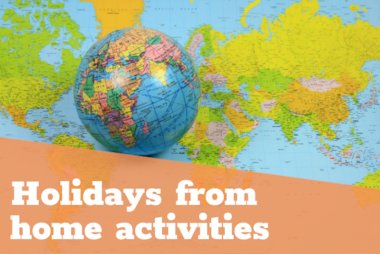 Holidays from home activities